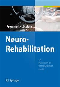 NeuroRehabilitation: Ein Praxisbuch Fur Interdisziplinare Teams