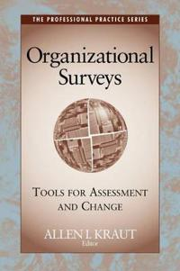 Organizational Surveys: Tools for Assessment and Change