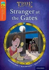 Oxford reading tree treetops time chronicles: level 13: stranger at the gat