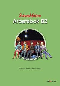 Svenskbiten B2 Arbetsbok - Eivor Carlsson, Marianne Aspelin pdf epub