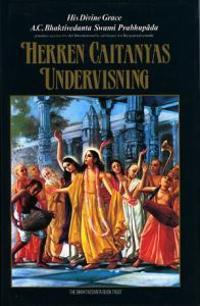 HERREN CAITANYAS UNDERVISNING