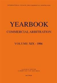 Yearbook Commercial Arbitration Volume XIX - 1994