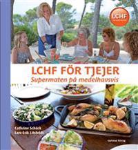 LCHF för tjejer : supermaten på medelhavsvis