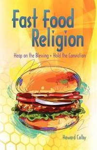 Fast Food Religion