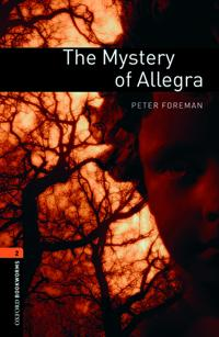 Oxford Bookworms Library: Level 2: The Mystery of Allegra