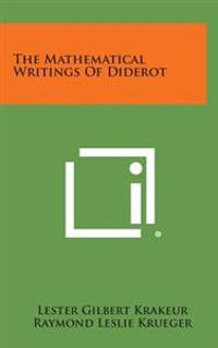 The Mathematical Writings of Diderot