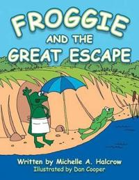 Froggie and the Great Escape