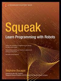 Squeak: Learn Programming with Robots