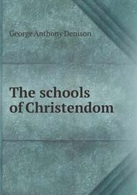 The Schools of Christendom