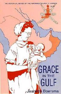 Grace in the Gulf