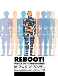 Reboot! Confronting Ptsd on Your Terms