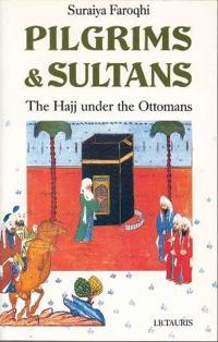 Pilgrims & Sultans