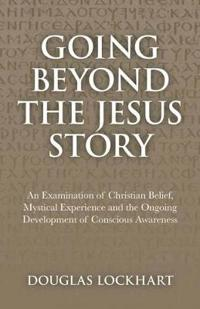 Going Beyond the Jesus Story