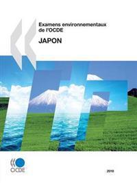 Examens Environnementaux De L'ocde, Japon 2010 / Environmental Examinations of L' Oecd, Japan 2010