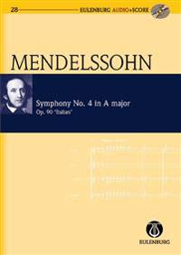 Symphony No. 4 in A Major / A-Dur Op. 90 'Italian'