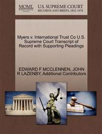 Myers V. International Trust Co U.S. Supreme Court Transcript of Record with Supporting Pleadings