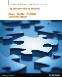 Economic Way of Thinking: Pearson New International Edition