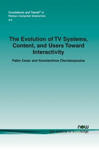 The Evolution of TV Systems, Content, and Users Toward Interactivity