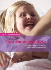 God kommunikasjon; vg2 helsearbeiderfag