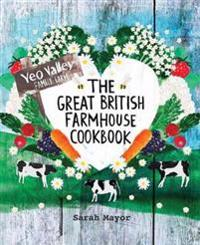 Great British Farmhouse Cookbook (Yeo Valley)
