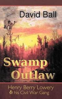 Swamp Outlaw