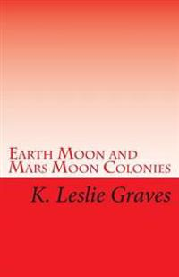 Earth Moon and Mars Moon Colonies: The Red - Lighters: Dream Casters III