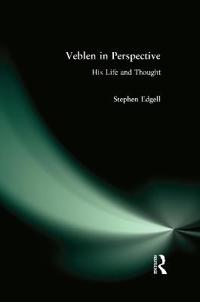 Thorstein Veblen and the Persistence of Capitalism