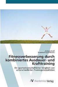 Fitnessverbesserung Durch Kombiniertes Ausdauer- Und Krafttraining