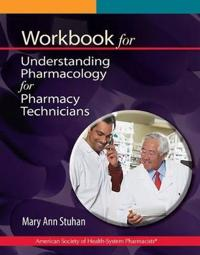 Understanding Pharmacology for Pharmacy Technicians