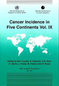 Cancer Incidence in Five Continents