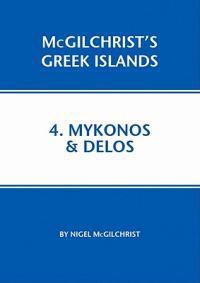 Mykonos and Delos