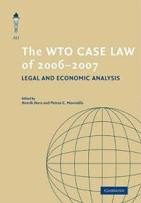 The WTO Case Law of 2006-2007