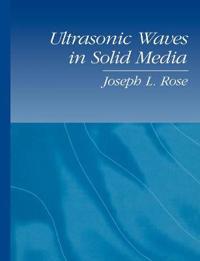 Ultrasonic Waves in Solid Media