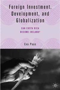 Foreign Investment, Development, and Globalization