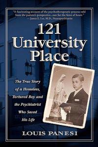 121 University Place: The True Story of a Homeless, Tortured Boy and the Psychiatrist Who Saved His Life