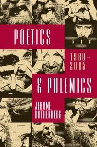 Poetics & Polemics, 1980-2005