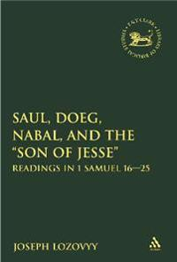 "Saul, Doeg, Nabal, and the ""Son of Jesse"""