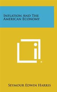Inflation and the American Economy