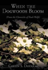 When the Dogwoods Bloom