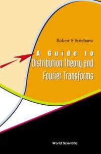 Guide to Distribution Theory and Fourier