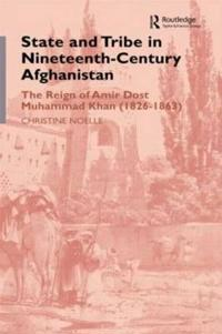 State and Tribe in Nineteenth-Century Afghanistan