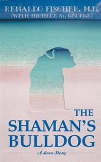 The Shaman's Bulldog
