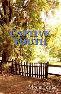Captive Youth