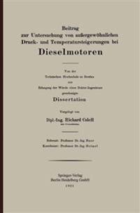 Beitrag Zur Untersuchung Von Au ergew hnlichen Druck- Und Temperatursteigerungen Bei Dieselmotoren