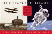 Legacy of Flight: Images from the Archives of the Smithsonian National Air & Space