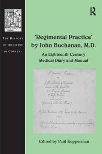 Regimental Practice by John Buchanan, M.D.