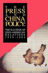 The Press and China Policy
