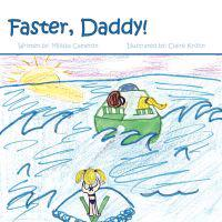 Faster, Daddy!