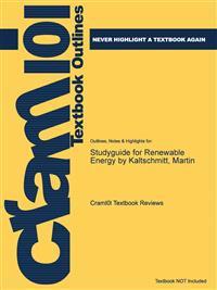 Studyguide for Renewable Energy by Kaltschmitt, Martin
