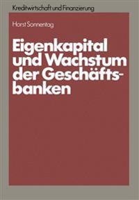 Eigenkapital Und Wachstum Der Kreditinstitute